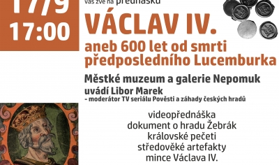 Václav IV. aneb 600 let od smrti předposledního Lucemburka